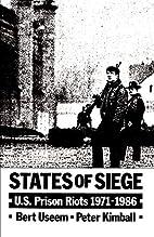 States of Siege: U.S. Prison Riots,…