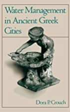 Water Management in Ancient Greek Cities by…