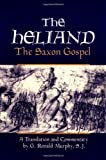 Murphy, G. Ronald: The Heliand: The Saxon Gospel