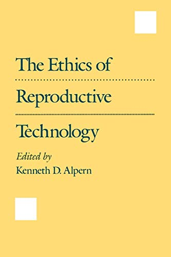 the-ethics-of-reproductive-technology