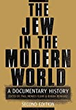Mendes-Flohr, Paul: The Jew in the Modern World: A Documentary History