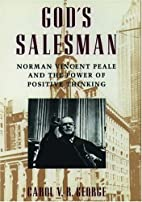 God's Salesman: Norman Vincent Peale…