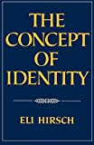 Hirsch, Eli: The Concept of Identity