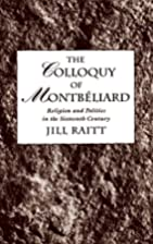 The Colloquy of Montbeliard: Religion and…