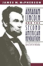 Abraham Lincoln and the Second American…
