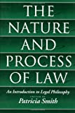 The Nature and Process of Law An Introduction to Legal Philosophy