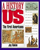 Hakim: The First American Oxford's A History of Us Book 1 [Joy Hakim]