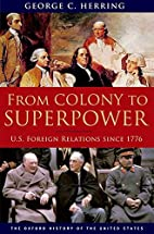From Colony to Superpower: U.S. Foreign…