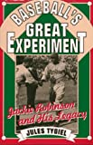 Tygiel, Jules: Baseball's Great Experiment: Jackie Robinson and His Legacy