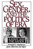 Mathews, Donald G.: Sex, Gender, and the Politics of Era: A State and the Nation