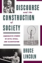 Discourse and the Construction of Society:…