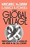 McLuhan, Marshall: The Global Village: Transformations in World Life and Media in the 21st Century