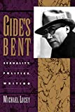 Lucey, Michael: Gide's Bent: Sexuality Politics Writing