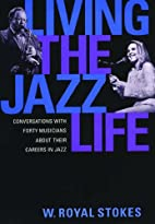 Living the Jazz Life: Conversations with…