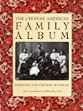 Hoobler, Dorothy: The Chinese-American Family Album