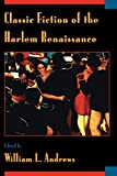 Andrews, William L.: Classic Fiction of the Harlem Renaissance