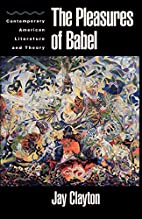 The Pleasures of Babel: Contemporary…