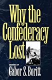 Boritt, G. S.: Why the Confederacy Lost