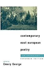 Contemporary East European Poetry: An…