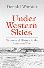 Under Western Skies: Nature and History in…