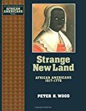 Wood, Peter H.: Strange New Land
