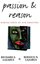 Passion and Reason: Making Sense of Our…