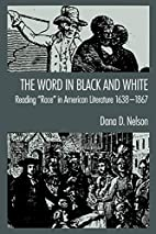 The Word in Black and White: Reading Race…