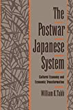 Tabb, William K.: The Postwar Japanese System: Cultural Economy and Economic Transformation