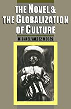 The Novel and the Globalization of Culture…
