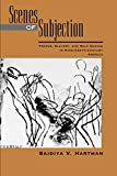 Hartman, Saidiya V.: Scenes of Subjection: Terror, Slavery, and Self-Making in Nineteenth-Century America