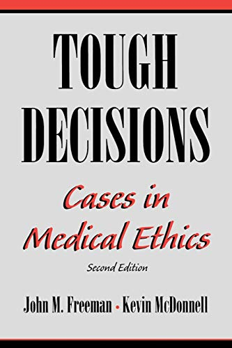 tough-decisions-cases-in-medical-ethics-2nd-edition
