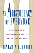 An Aristocracy of Everyone: The Politics of…