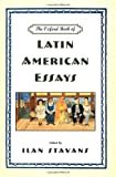 Stavans, Ilan: The Oxford Book of Latin American Essays