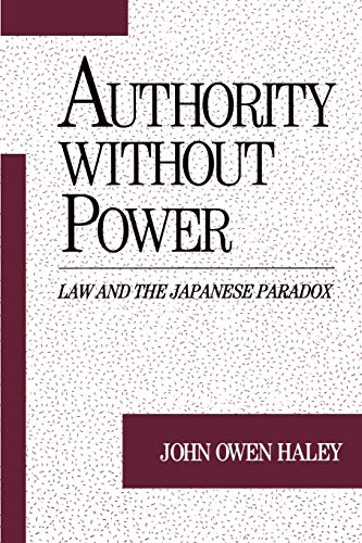 authority-without-power-law-and-the-japanese-paradox-studies-on-law-and-social-control