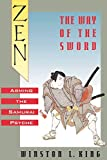 King, Winston L.: Zen and the Way of the Sword: Arming the Samurai Psyche