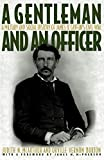 Griffin, James B.: A Gentleman and an Officer: A Military and Social History of James B. Griffin's Civil War