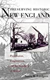 Lindgren, James M.: Preserving Historic New England: Preservation, Progressivism, and the Remaking of Memory