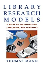 Library research models : guide to using…