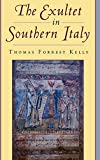 Kelly, Thomas Forrest: The Exultet in Southern Italy