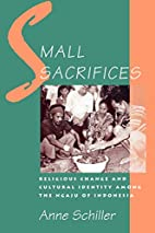 Small Sacrifices : Religious Change and…