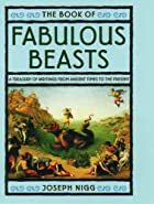 Book of Fabulous Beasts by Joseph Nigg