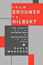 From Brouwer To Hilbert: The Debate on the…