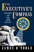 The Executive's Compass: Business and the…