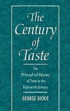 The Century of Taste: The Philosophical…