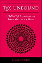 TeX Unbound: LaTeX and TeX Strategies for…