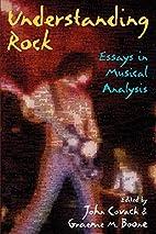 Understanding Rock: Essays in Musical…
