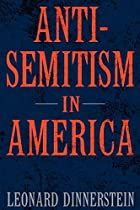 Antisemitism in America by Leonard…