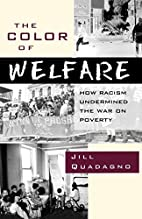 The Color of Welfare: How Racism Undermined…