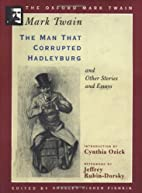 The Man that Corrupted Hadleyburg and Other…