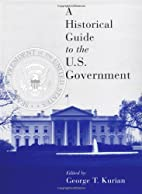 A Historical Guide to the U.S. Government by…